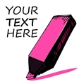 Highlighter with sample text vector image vector image
