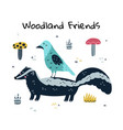 woodland friends funny print with a skunk and a vector image