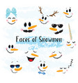 collection of hand drawn cute snowman faces vector image vector image