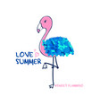 hand drawing flamingo print design with slogan vector image vector image