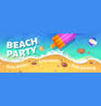 beach party banner with summer sea shore top view vector image