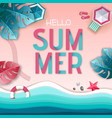 hello summer poster top view vector image vector image