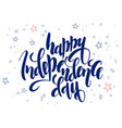 Independence day hand lettering greetings
