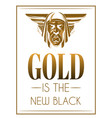 gold is new black hand drawn of vector image