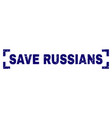 grunge textured save russians stamp seal inside vector image vector image