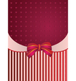 Striped background with bow vector image vector image