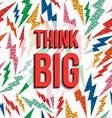 Think big motivation inspiration quote 80s retro vector image