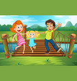 family on the wooden bridge in the park vector image vector image