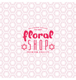 Floral seamless pattern and shop label vector image vector image