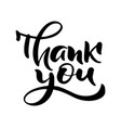 hand drawn vintage text thank you isolated vector image vector image