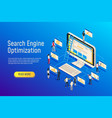 isometric seo optimization website team computer vector image vector image