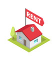 rent a house isometry building cottage text flag vector image