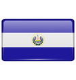 Flags El Salvador in the form of a magnet on vector image vector image