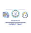 temporary job concept icon odd job idea thin line vector image vector image