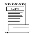 bill paper report icon outline style vector image vector image