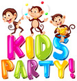 font design for word kids party with happy vector image