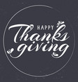 hand drawn thanksgiving typography card vector image