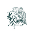 Hand drawn vintage quote Go fishing Hand-lettering vector image