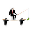 business motivation boss holding dollar fishing vector image vector image