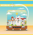 cityscape with swiss landmarks in suitcase vector image