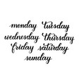 days of the week brush calligraphy vector image