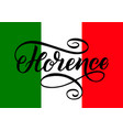 handwritten inscription florence and colors of the vector image
