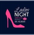 ladies night glamour party flyer template vector image