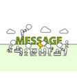 message text work office with people vector image vector image