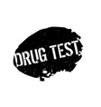 drug test rubber stamp vector image