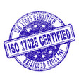 grunge textured iso 17025 certified stamp seal vector image vector image