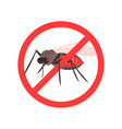 mosquitoes warning prohibited stop sign caution vector image