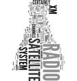 xm satellite radio system text word cloud concept vector image vector image