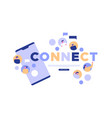 connect concept for social media web template vector image vector image