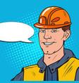 pop art smiling industrial worker man in uniform vector image