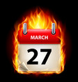 twenty-seventh march in calendar burning icon on vector image vector image