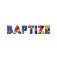 baptize concept word art vector image vector image