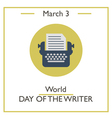 Day of Writer vector image vector image