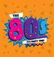 party time the 80 s style label vector image vector image