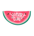 print with watermelon and lettering summer time vector image