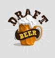draft beer typographic label design with a mug o vector image vector image