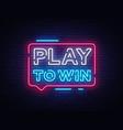 play to win neon sign gambling slogan casino vector image