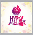 happy birthday greeting card includes beautiful vector image