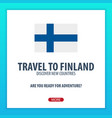 travel to finland discover and explore new vector image vector image