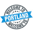 welcome to Portland blue round vintage stamp vector image vector image