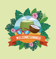 welcome summer in flowers frame with beach vector image vector image