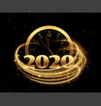 happy new year 2020 with clock and golden streak vector image