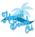 hawaii beach typography t-shirt graphics surf vector image vector image