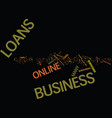 For hassle free business loans try online vector image
