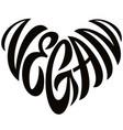 love vegan word lettering in the shape of heart vector image