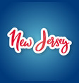 new jersey - hand drawn lettering name of usa vector image vector image
